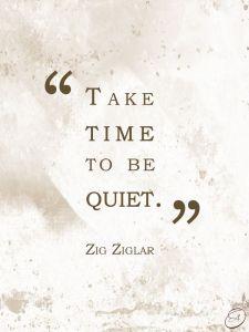 being quiet